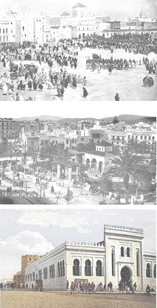 Arriba: Plaza España. Tetuán. 1913. Fuente: Mundo Gráfico APAB Centro: Plaza España. Tetuán. Años treinta. Fuente: Mundo Gráfico APAB Abajo: Mercado de Tetuán. 1919. Fuente: Mundo Gráfico APAB