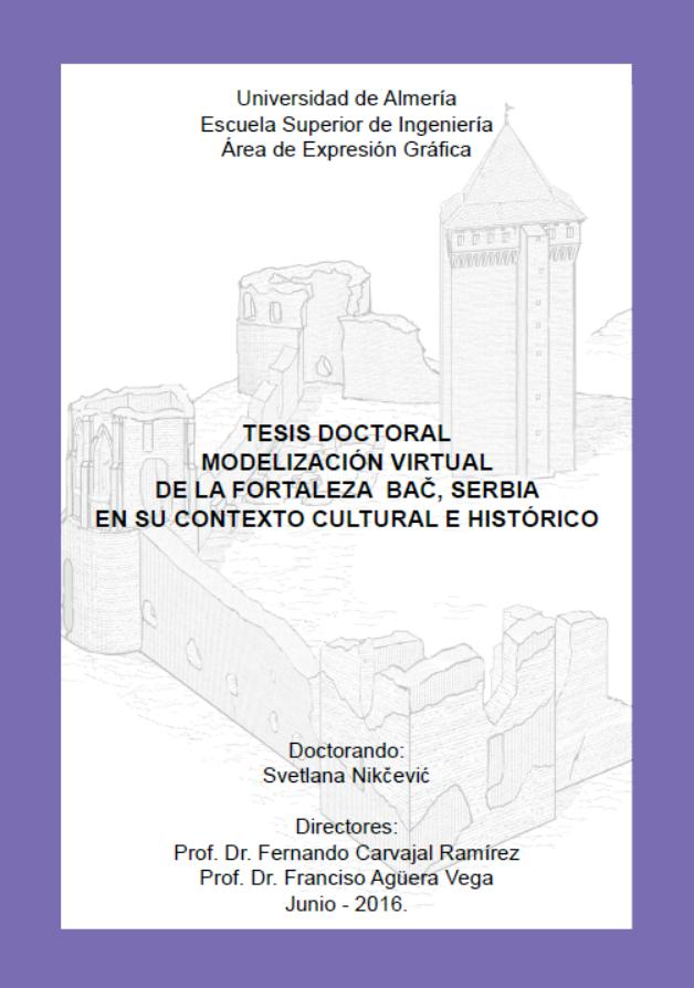 Modelizacion Virtual De La Fortaleza Bac Serbia En Su Contexto Cultural E Historico